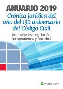 Imagen de Anuario 2019. Crónica Jurídica del Año del 130 Aniversario del Código Civil