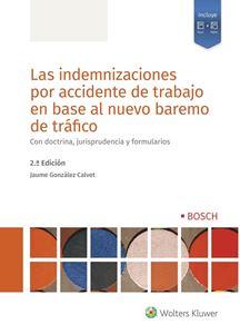 Imagen de Las indemnizaciones por accidente de trabajo en base al nuevo baremo de tráfico, 2 Ed