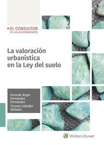 La valoración urbanística en la Ley del suelo