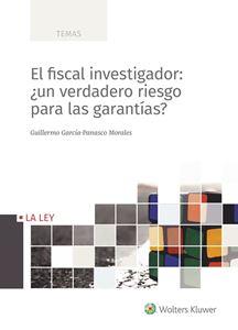 Imagen de El fiscal investigador: ¿un verdadero riesgo para las garantías?