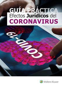 Imagen de GUÍA PRÁCTICA Efectos Jurídicos del Coronavirus (COVID-19) | Actualizable