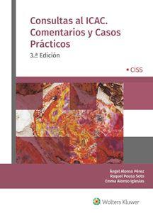 Imagen de Consultas al ICAC. Comentarios y casos prácticos. 3ª ed.