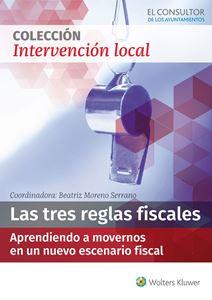 ESPECIAL Las tres reglas fiscales: aprendiendo a movernos en un nuevo escenario fiscal