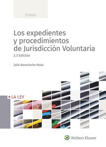 Imagen de Los expedientes y procedimientos de Jurisdicción Voluntaria 2.ª edición
