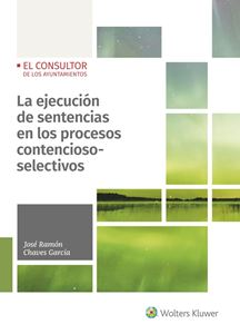 Imagen de La ejecución de sentencias en los procesos contencioso-selectivos