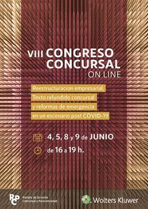Imagen de VIII Congreso Concursal Reestructuración empresarial, Texto refundido concursal y reformas de emergencia en un escenario post COVID-19