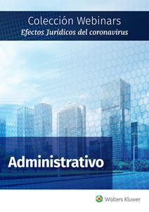 Imagen de Colección Webinars Efectos Jurídicos del Coronavirus | ADMINISTRATIVO
