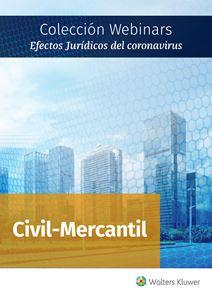 Imagen de Colección Webinars Efectos Jurídicos del Coronavirus | CIVIL | MERCANTIL