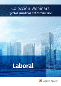 Imagen de Colección Webinars Efectos Jurídicos del Coronavirus | LABORAL
