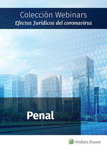 Imagen de Colección Webinars Efectos Jurídicos del Coronavirus | PENAL