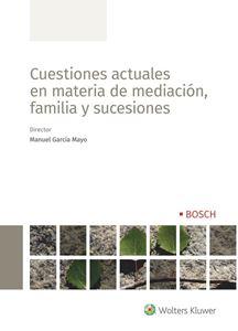 Imagen de Cuestiones actuales en materia de mediación, familia y sucesiones - Versión papel