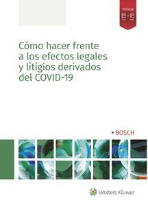 Imagen de Cómo hacer frente a los efectos legales y litigios derivados del COVID-19