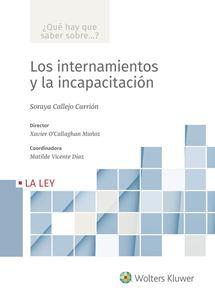 Imagen de Los internamientos y la incapacitación (Colección ¿Qué hay que saber sobre...?)