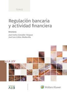 Imagen de Regulación bancaria y actividad financiera