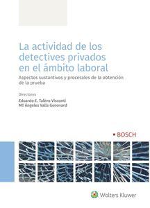 Imagen de La actividad de los detectives privados en el ámbito laboral