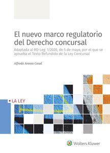 Imagen de El nuevo marco regulatorio de derecho concursal