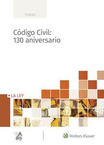 Imagen de Código Civil: 130 aniversario