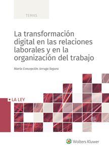 Imagen de La transformación digital en las relaciones laborales y en la organización del trabajo