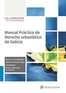 Imagen de Manual Práctico de Derecho urbanístico de Galicia