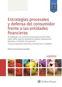 Imagen de Estrategias procesales y defensa del consumidor frente a las entidades financieras