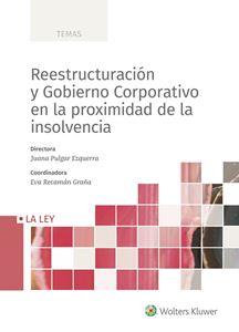 Imagen de Reestructuración y Gobierno Corporativo en la proximidad de la insolvencia
