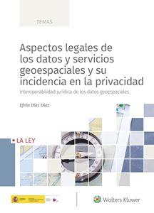 Imagen de Aspectos legales de los datos y servicios geoespaciales y su incidencia en la privacidad