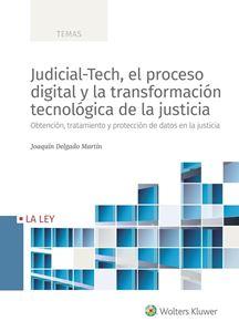Imagen de Judicial-Tech, el proceso digital y la transformación tecnológica de la justicia