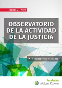 Observatorio de la actividad de la justicia. Informe 2020