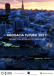 Imagen de Abogacía Futura 2021. Prospectiva de negocio emergente