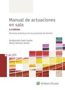 Imagen de Manual de actuaciones en sala. Técnicas prácticas de los procesos de familia. 3ª edición