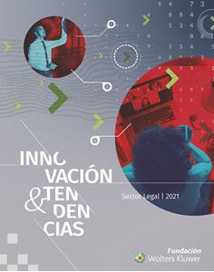 Innovación y Tendencias. Sector Legal 2021
