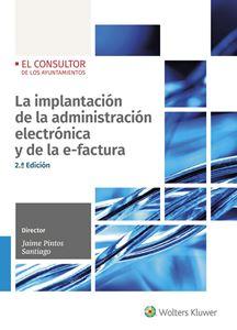 Imagen de La implantación de la administración electrónica y de la e-factura- 2ed