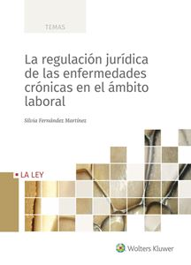 Imagen de La regulación jurídica de las enfermedades crónicas en el ámbito laboral