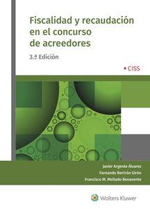 Imagen de Fiscalidad y recaudación en el concurso de acreedores (3.ª ed.)