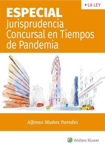 Imagen de ESPECIAL Jurisprudencia Concursal en Tiempos de Pandemia