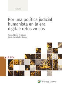 Imagen de Por una política judicial humanista en la era digital: retos víricos
