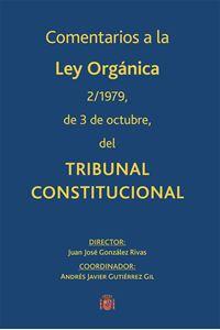 Imagen de Comentarios a la Ley Orgánica 2/1979, de 3 de octubre del Tribunal Constitucional