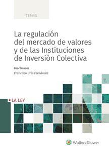 Imagen de La regulación del mercado de valores y de las Instituciones de Inversión Colectiva