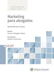 Imagen de Marketing para abogados  (Colección ¿Qué hay que saber sobre...?)