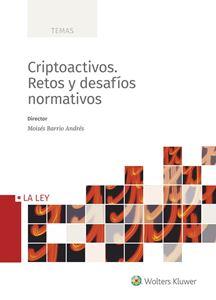 Imagen de Criptoactivos. Retos y desafíos normativos