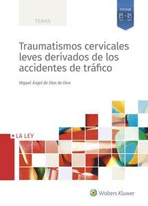 Imagen de Traumatismos cervicales leves derivados de los accidentes de tráfico