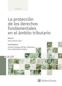 Imagen de La protección de los derechos fundamentales en el ámbito tributario