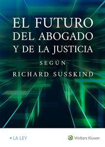Imagen de El futuro del abogado y de la justicia, según Richard Susskind