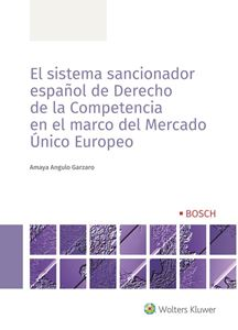 Imagen de El sistema sancionador español de derecho de la competencia en el marco del mercado único europeo