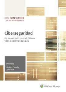 Ciberseguridad. Un nuevo reto para el Estado y los Gobiernos Locales