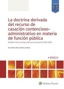 La doctrina derivada del recurso de casación contencioso-administrativo en materia de función pública
