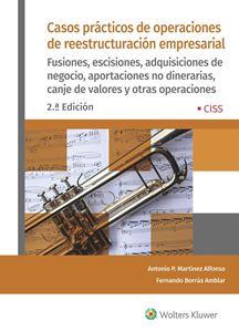 Casos prácticos de operaciones de reestructuración empresarial - 2ªed.