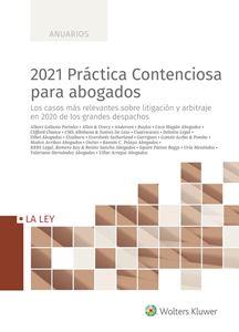 2021 Práctica Contenciosa para abogados - versión papel