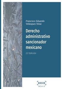 Derecho administrativo sancionador mexicano, 2.ª Ed