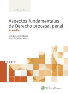 Aspectos fundamentales de Derecho procesal penal 5.ª edición